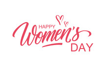 Happy Women's Day Greeting Card Template With Hand Lettering Text Design. Creative Typography For Holiday Greetings. Vector Illustration.