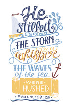 Hand Lettering He Stilled The ...