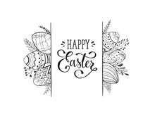 Happy Easter Greeting Card Isolated On White Background. Easter Eggs Composition Hand Drawn Black On White. Decorative Horizontal Frame From Eggs With Leaves And Calligraphic Wording.