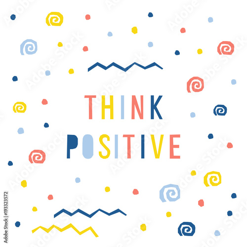 Abstract Think Positive Card Template Handmade Childish