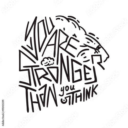 Staande foto Positive Typography You are stronger than you think - motivational poster