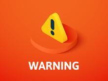 Warning Isometric Icon, Isolat...