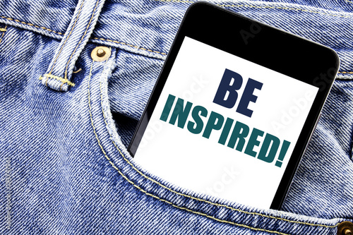 Photo  Conceptual hand writing text caption inspiration showing Be Inspired