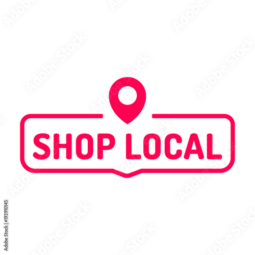 Shop local. Badge icon. Flat vector illustration on white background.  Wall mural