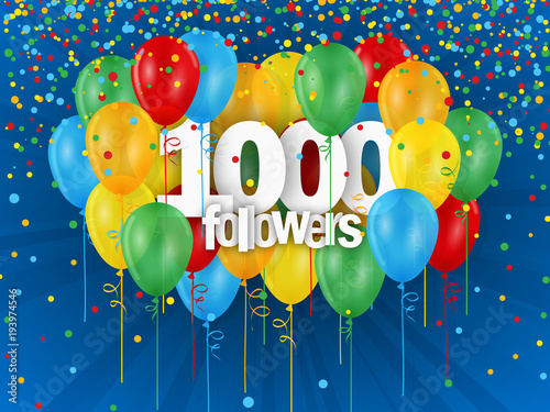 Fotografiet 1000 FOLLOWERS with bunch of bright balloons