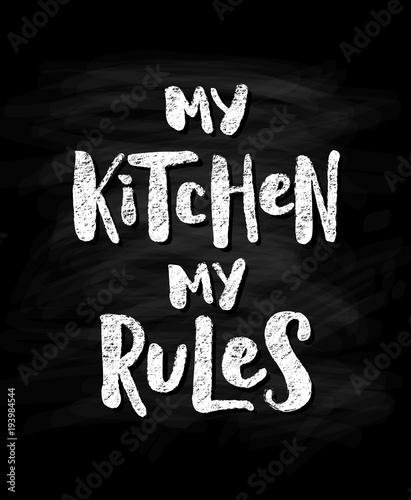 moja-kuchnia-moje-zasady-nowozytny-kredowy-skutka-tekst-na-czarnym-chalkboard