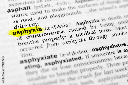 Photo Highlighted English word asphyxia and its definition in the dictionary