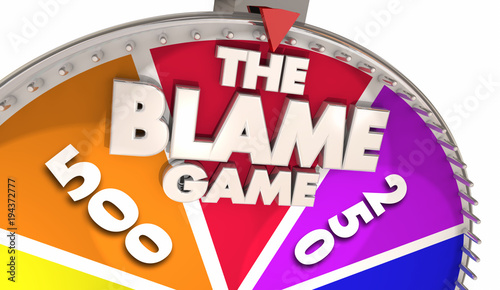 Leinwand Poster The Blame Game Deflect Responsibility Blaming Others 3d Illustration