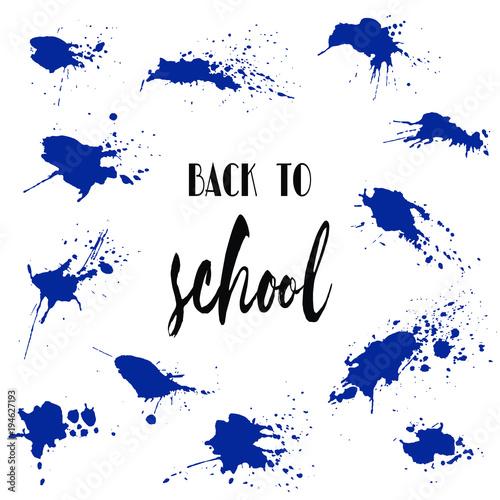 Photo sur Toile Oiseaux sur arbre Set of back to school ink watercolor navy blue splash blots badges. Autumn vector tag, dry brush stroke pattern, university logo, stamp. Calligraphic hand written design label, typography, lettering.