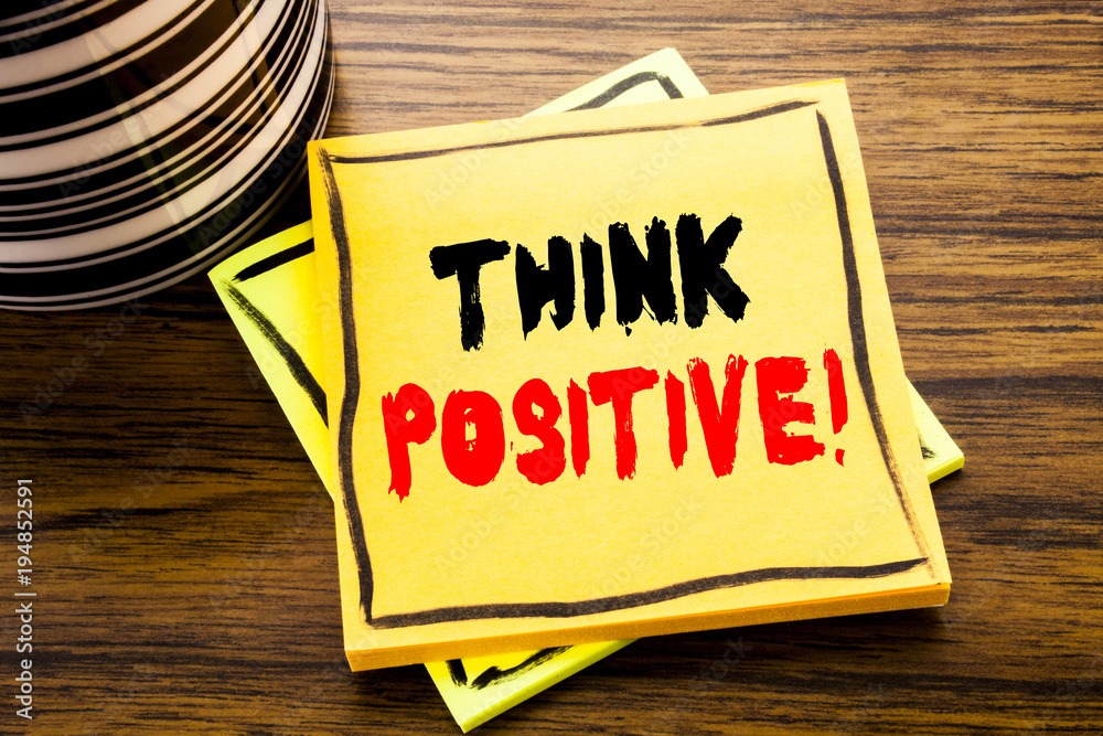 Photo  Handwriting Announcement text showing Think Positive