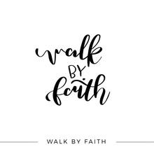 Walk By Faith, Vector Bible Ca...