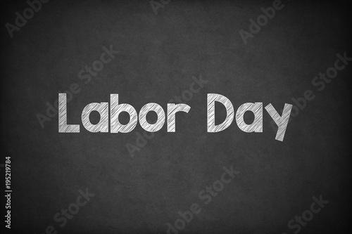 Photo  Labor Day on Textured Blackboard.