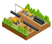 Isometric Vector Illustration Of The Construction Process. Construction Work On The Pipe Laying Of The Pipeline Into The Trench Using A Crane And Bulldozer Isolated On White.