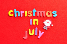 The Words Christmas In July In...