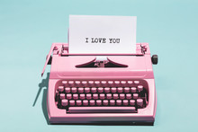 """I Love You"" Writing And Pink Typewriter."