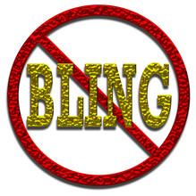 No Bling Sign