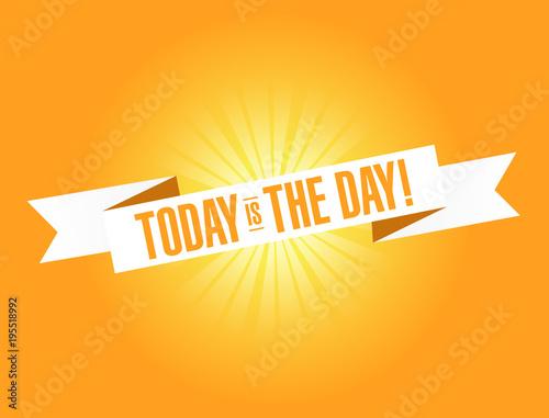 Today is the day . Illustration Design graphic. Vintage ribbon Lerretsbilde