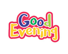 Good Evening Typography Typogr...