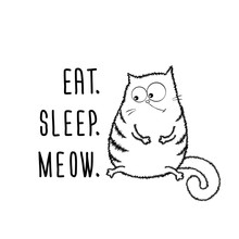 Funny Fat Cat And Phrase- Eat,...