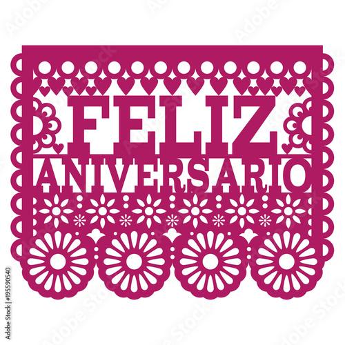 Feliz aniversario papel picado vector design happy anniversary feliz aniversario papel picado vector design happy anniversary greeting card mexican folk art paper m4hsunfo