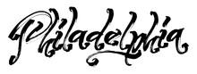 Philadelphia. Modern Calligraphy Hand Lettering For Serigraphy Print