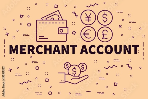Fotografía Conceptual business illustration with the words merchant account