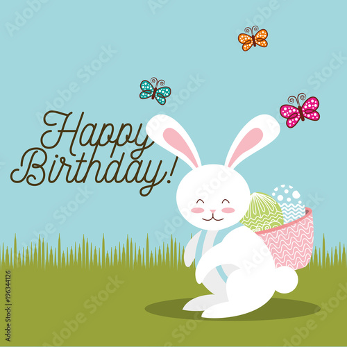 Happy Birthday Card Sweet Bunny With Basket Easter Eggs In Back Vector Illustration