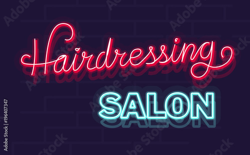 Neon hairdressing salon poster or logo template. Isolated illustration with handwritten lettering on brick wall background.