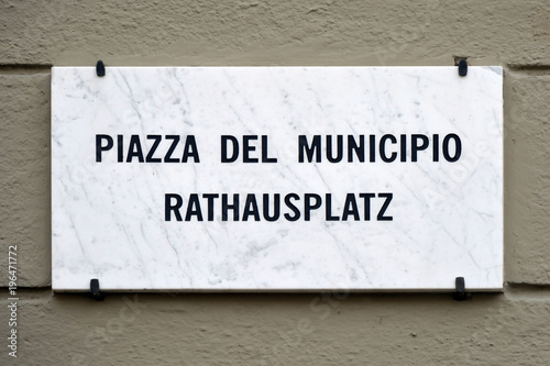 Fotografie, Obraz  Street sign of the Piazza del Municipio in Bolzano - Italy.