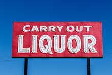 Carry Out Liquor Sign I