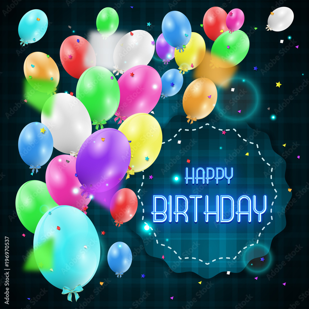 Happy Birthday Greeting Card With Luxury Shiny Colorful Balloons And Neon Style Text On Frame Foto Poster Wandbilder Bei EuroPosters