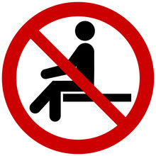 No Sitting. Do Not Sit On Surf...