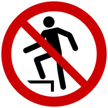 No Stepping On Surface Sign