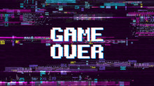 Game Over Fantastic Computer Background With Glitch Noise Retro Effect Vector Screen