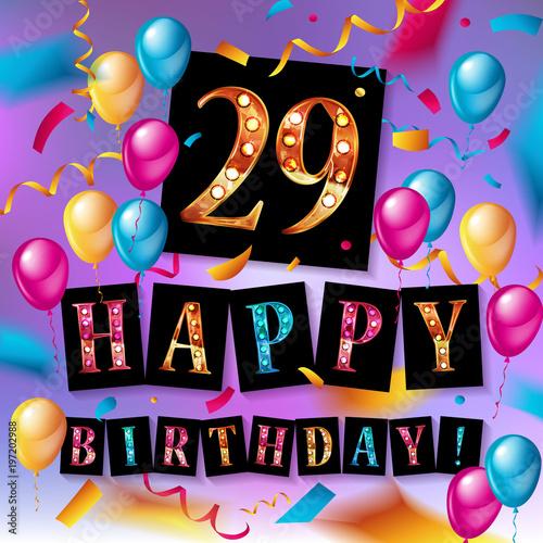 Photo  Happy birthday 29 years anniversary