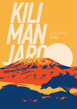 Mount Kilimanjaro In Africa, Tanzania Outdoor Adventure Poster. Higest Volcano On Earth At Sunset Illustration.