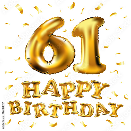 Poster  vector happy birthday 61th celebration gold balloons and golden confetti glitters