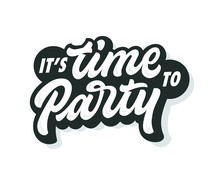 Time To Party Vector Lettering