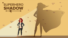 Businesswoman Superhero Shadow...