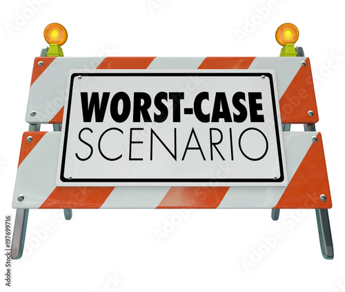 Fotomural  Worst-Case Scenario Bad Outcome Barricade Sign 3d Illustration