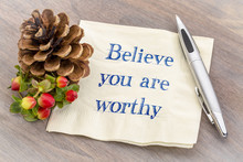 Believe You Are Worthy Text On Napkin