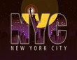 Vector banner with letters NYC with the landscape of New York City and Statue of Liberty at night under the moon on dark background of starry sky.
