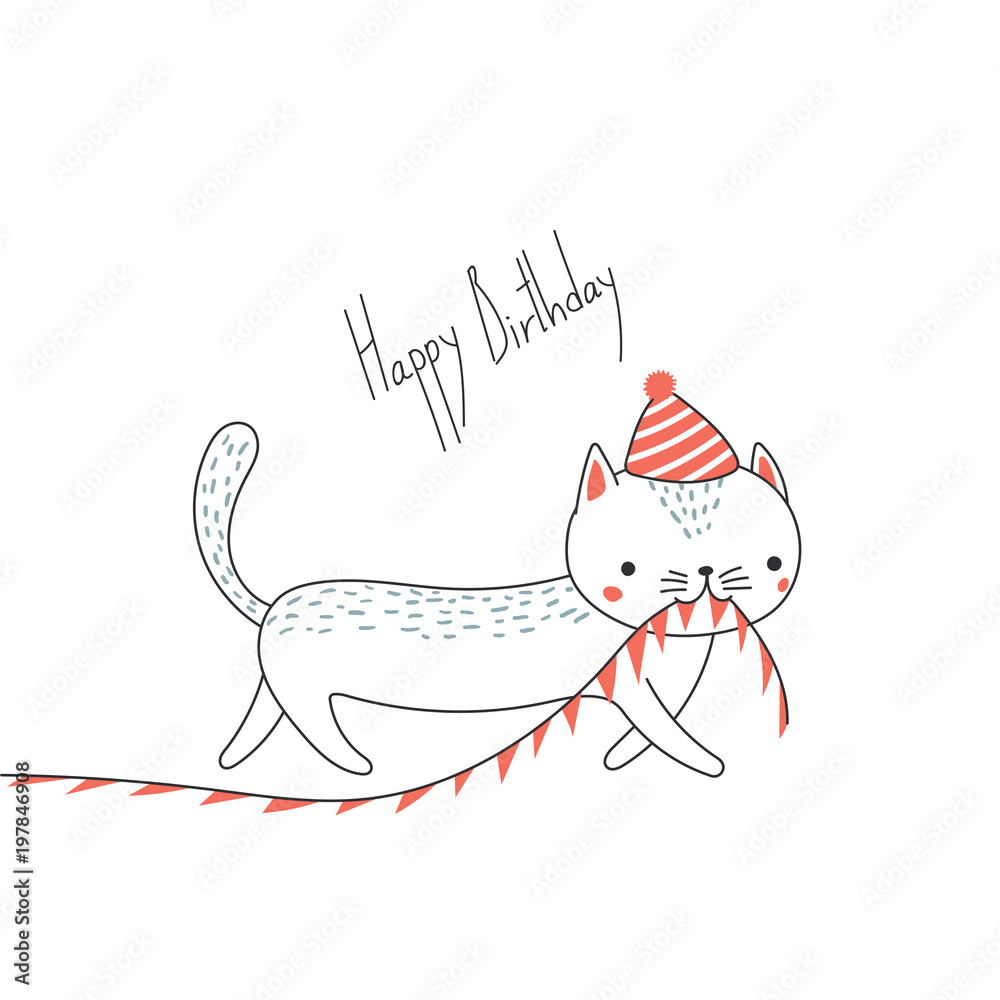 Hand Drawn Happy Birthday Greeting Card With Cute Funny Cartoon Cat A In Party Hat Carrying Bunting Text Foto Poster Wandbilder Bei EuroPosters