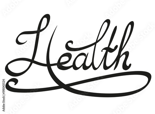 Lettering With The Inscription Health Vector Clipart For Print On T