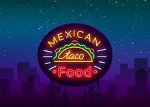 Taco Logo Vector. Neon Sign On...