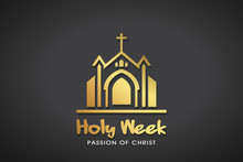 Holy Week Gold Logo Template. Vector Graphic