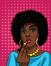 Colorful Illustration In Pop Art Style Of Beautiful African American Girl Doing Makeup . Fashionable Woman Holding Lipstick In Her Hand Over  Pink Halftone Dot Background