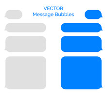 Message Bubbles Vector Icons For Chat. Vector Message Bubbles Design Template For Messenger Chat