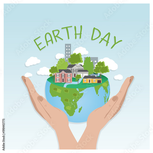 Deurstickers Lichtblauw Earth day concept background. Human hands holding a globe with buildings and trees. Save our planet. Flat style vector isolated illustration.
