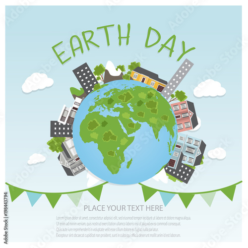 Earth day concept background. Globe with buildings and trees. Save our planet. Flat style vector isolated illustration.